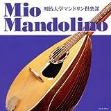 Meiji University Mandolin Club - Mio Mandorino [Japan CD] COCW-37971