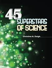 45 Superstars of Science