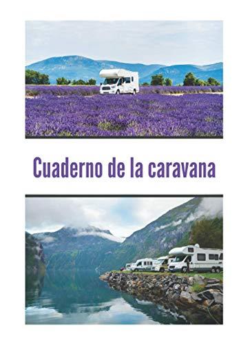 Cuaderno de la caravana: Diario de viaje en autocaravana / Complemento perfecto para su guía de viaje / diario de viaje para completar / descubrir Paris