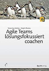Projektmanagement Buch 2015: Agile Teams lösungsfokussiert coachen