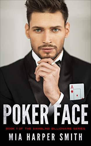 Poker Face: Book 1 of the Gambling Billionaire Series (English Edition) -  eBooks em Inglês na Amazon.com.br