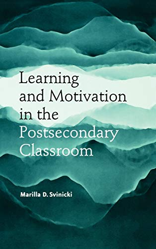 Learning and Motivation in the Postsecondary Classroom (JB - Anker)