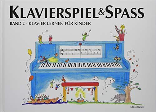 Klavierspiel & Spaß / Band 2: Klavier lernen für Kinder: inkl. Tastenschablone (passend für alle Klaviere/Keyboards mit normaler Tastengröße)
