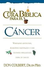 La Cura Biblica Cancer (Spanish Edition)