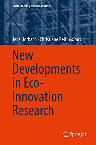 New Developments in Eco-Innovation Research (Sustainability and Innovation) (English Edition)
