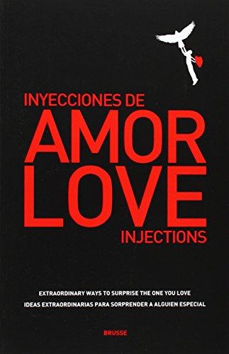 Love injections = inyecciones de amor