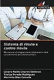 Sistema di rinvio e contro rinvio: Meccanismo di integrazione e coordinamento delle cure all'interno del sistema sanitario
