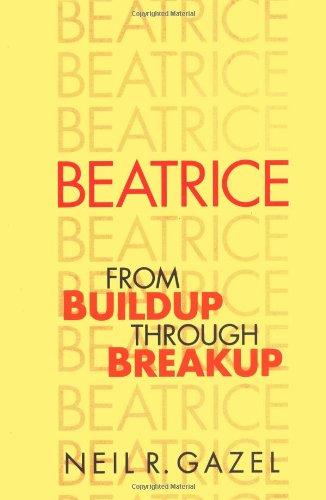 Beatrice: From Buildup through Breakup