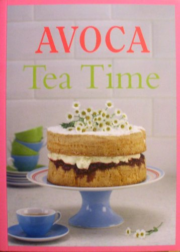 Avoca Tea Time