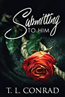 Submitting To Him