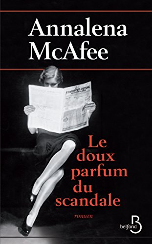 Le doux parfum du scandale (ROMAN) (French Edition)