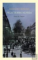 Pela Terra Alheia. Notas de Viagem (Portuguese Edition)