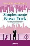 Simplesmente Nova York: Para Nova York, com amor Livro 4