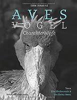 Aves | Vgel. Charakterkpfe