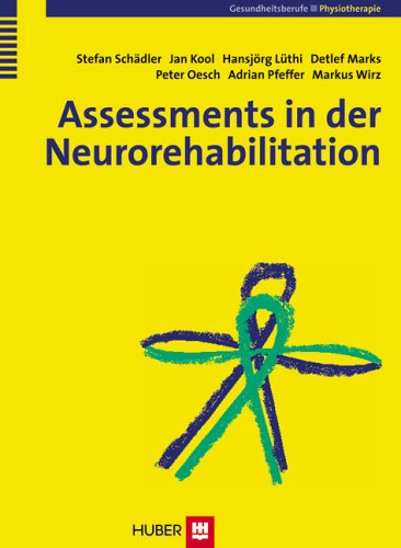 Assessments in der Rehabilitation / Neurorehabilitation