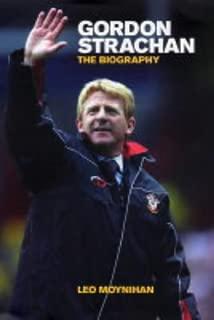 Gordon Strachan : The Biography