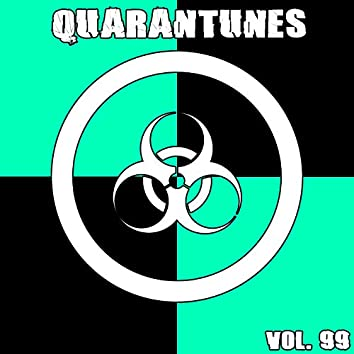 Quarantunes Vol. 99
