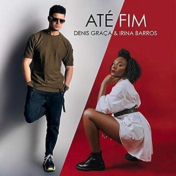 Até Fim (feat. Irina Barros)