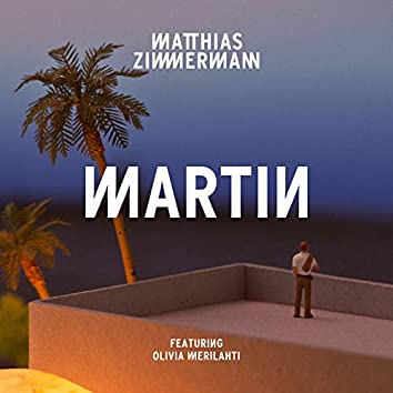 Martin - Single (Edit)