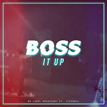 Boss It Up