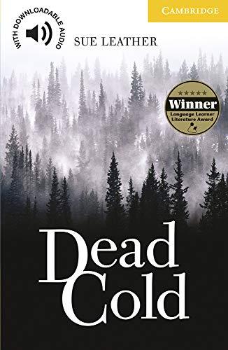 Dead Cold Level 2 (Cambridge English Readers)の詳細を見る
