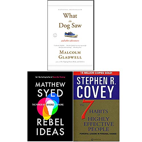 What the Dog Saw, Rebel Ideas, The 7 Habits of Highly Effective People 3 Books Collection Set