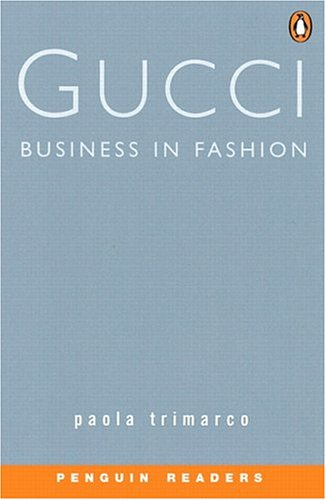 *GUCCI-BUSINESS IN FASHION         PGRN2 (Penguin Readers, Level 2)の詳細を見る