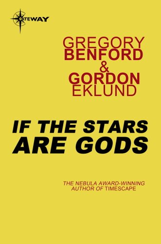 Ebook If The Stars Are Gods By Gregory Benford