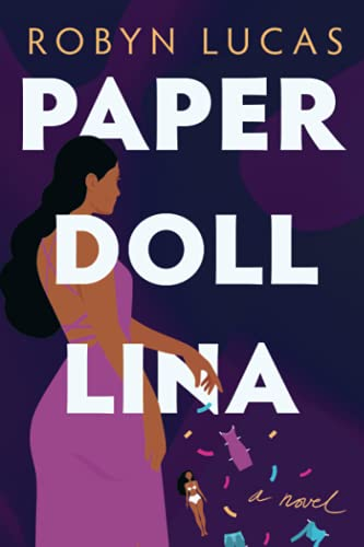 Compare Textbook Prices for Paper Doll Lina: A Novel  ISBN 9781542030151 by Lucas, Robyn