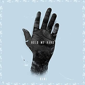 Hold My Hand (feat. The Woodz)