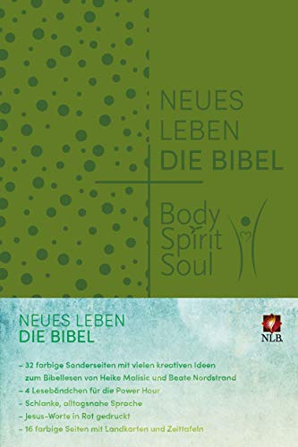 Neues Leben. Die Bibel - Body, Spirit, Soul