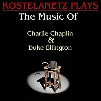Kostelanetz Plays The Music Of Charlie Chaplin And Duke Ellington