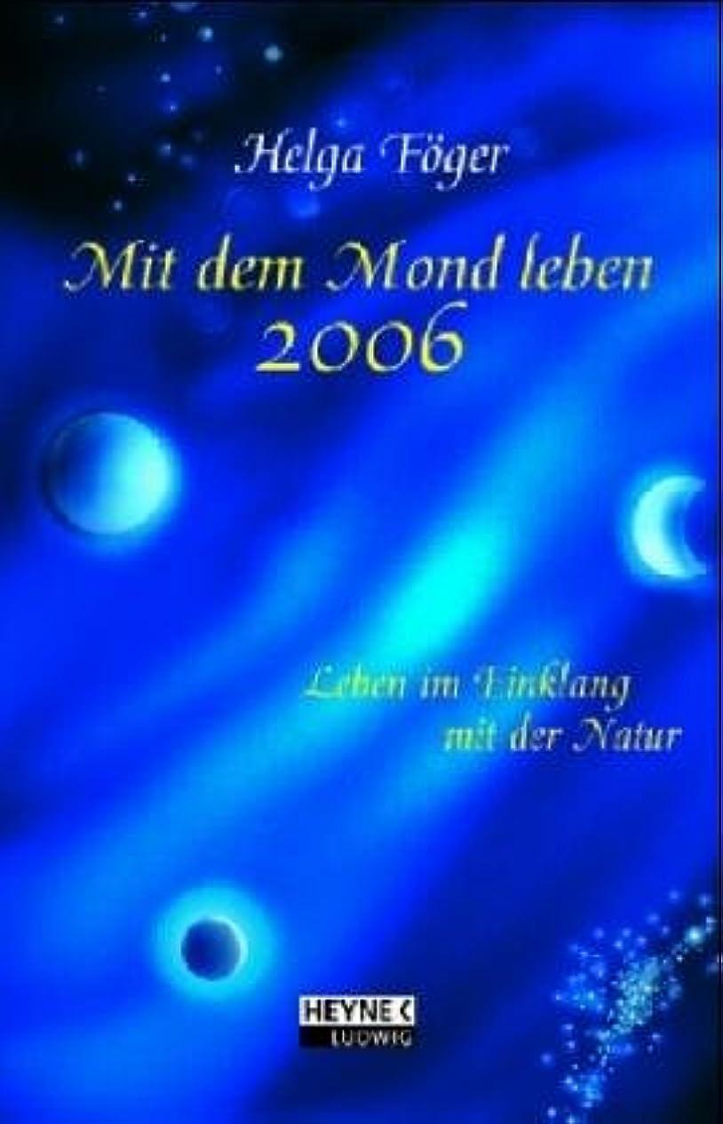 少数性的話をするMit dem Mond leben 2006. Leben im Einklang mit der Natur. Taschenkalender