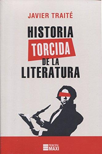 Historia torcida de la Literatura (Principal Maxi)