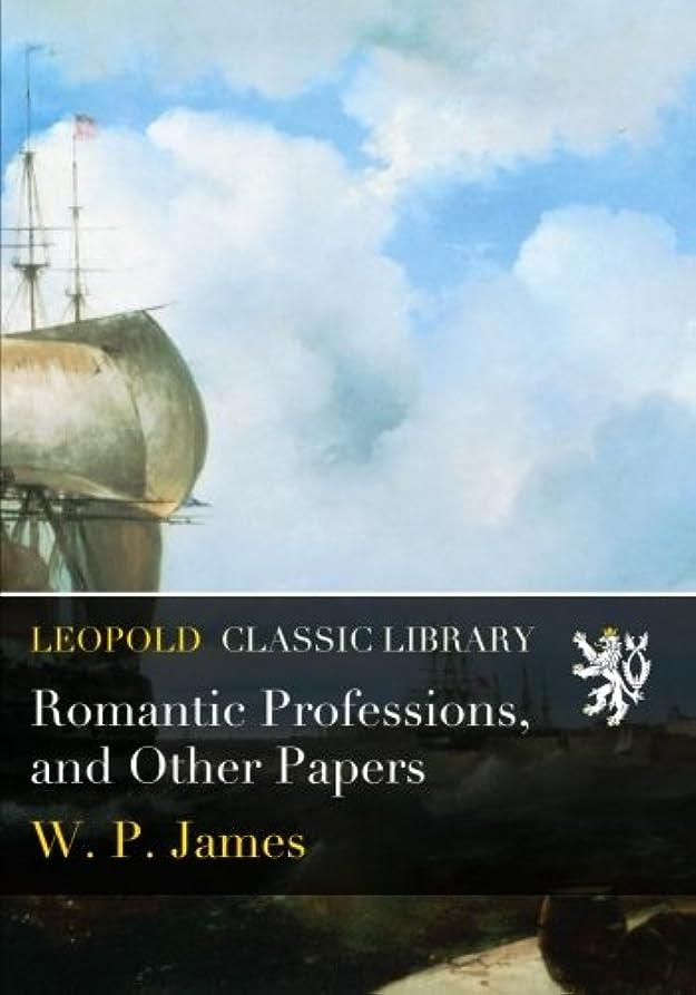 引用若者バックグラウンドRomantic Professions, and Other Papers