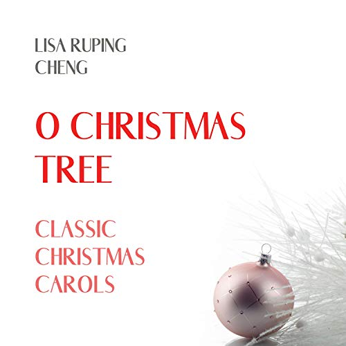 O Christmas Tree Classic Christmas Carols
