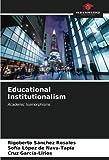 Educational Institutionalism: Academic Isomorphisms