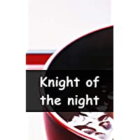 Knight of the night (Galician Edition)