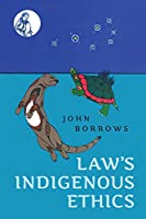 Law's Indigenous Ethics