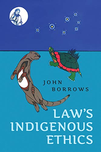Law's Indigenous Ethics (English Edition)