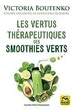 Les vertus thérapeutiques des smoothies verts