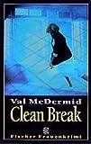 Clean Break (Die Frau in der Gesellschaft) - Val McDermid