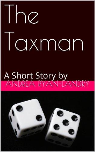 The Taxman (A Short Story) (English Edition)