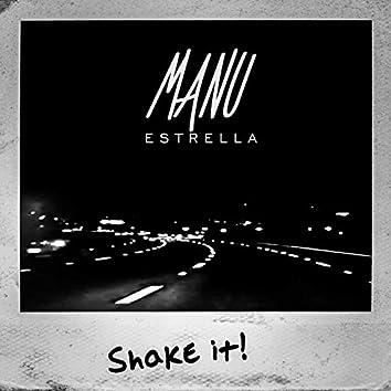 Shake it! (Radio Edit)