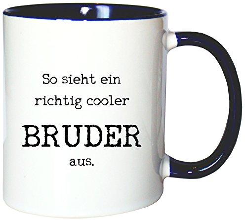 Mister Merchandise Kaffeetasse Becher So Sieht EIN richtig Cooler Bruder aus Geschwister Brother, Farbe: Weiß-Blau