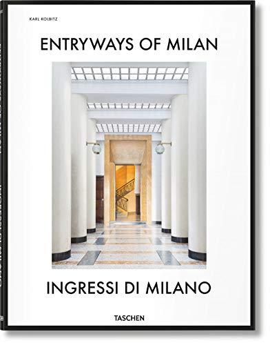 Entryways of Milan – Ingressi di Milano (English and Italian Edition) (Multilingual and Italian Edition)
