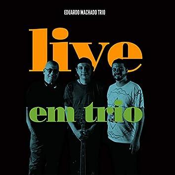 Eduardo Machado Live Em Trio Ao Vivo No Estúdio