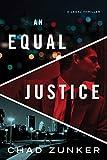 An Equal Justice (David Adams Book 1) (English Edition)