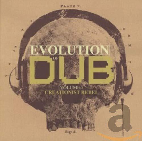 Evolution Of Dub Vol. 7: Creationist Rebel