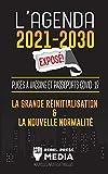 L'Agenda 2021-2030 Exposé !: Puces à Vaccins et Passeports COVID-19, la Grande Réinitialisation et la Nouvelle Normalité; Nouvelles Inédites et Réelles